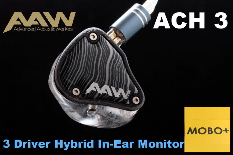 AAW ACH 3 Driver Hybrid In-Ear Monitor