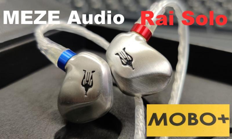 Meze - [Rai Solo] 9.2mm Unified Pistonic Motion(UPM)單體動圈耳機