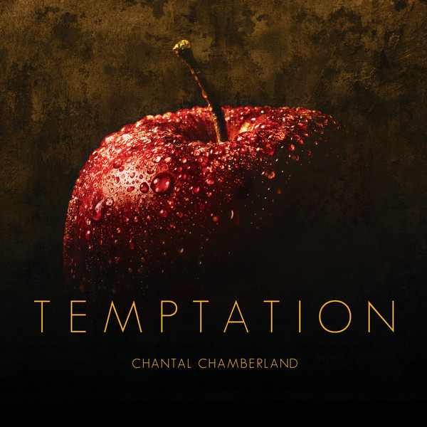 Chantal Chamberland: Temptation (SACD)