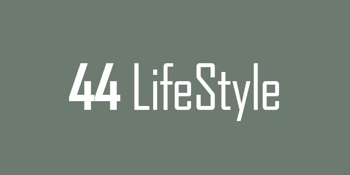 44 LifeStyle